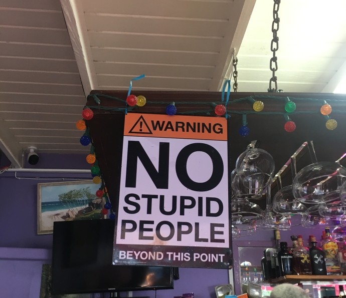 Funny Bar Sign in Bathsheba Barbados saying